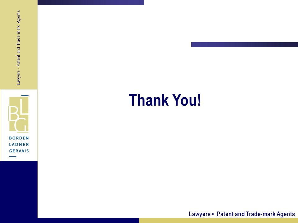 Thank You! Lawyers • Patent and Trade-mark Agents