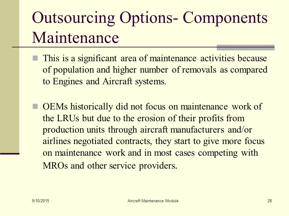 outsourcing of aircraft maintenance Offshore aircraft maintenance practices under scrutiny lot of flack lately for sending their aircraft to aircraft maintenance there are.