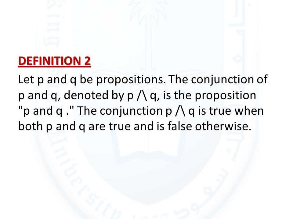 DEFINITION 2 Let p and q be propositions