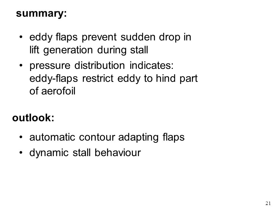 eddy flaps prevent sudden drop in lift generation during stall