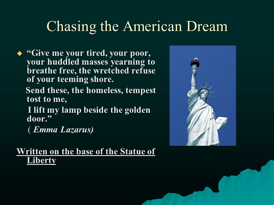 chasing my american dream The american dream is a key thread in this country's tapestry, woven through  politics, music and culture  korean families chase their dreams in the us.