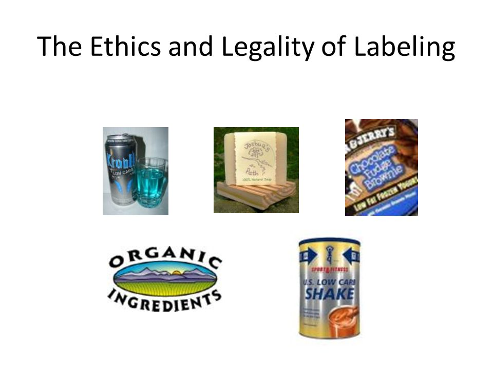 ethics in food labeling and packaging Associated labels & packaging who we are ethics, and quality our clients are located throughout canada and united states and include leaders in the food.