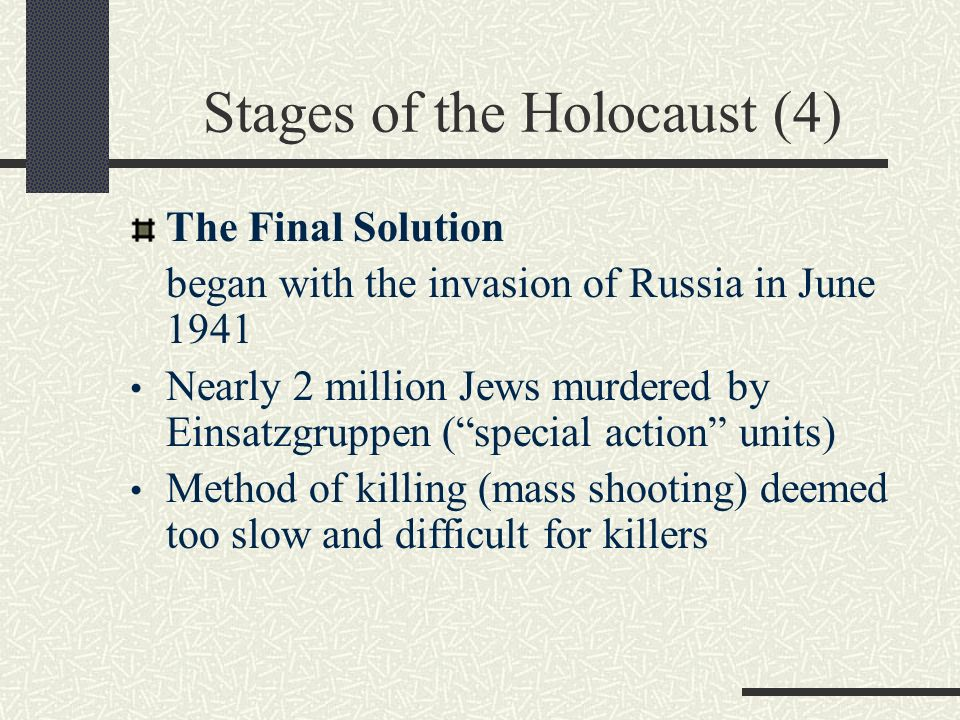 3 stages of the holocaust In many instances, intervention, if any, only occurs during the extermination stage 7 extermination the extermination stage is genocide in rwanda, almost 1 million moderate hutus and tutsis were killed in 100 days during.