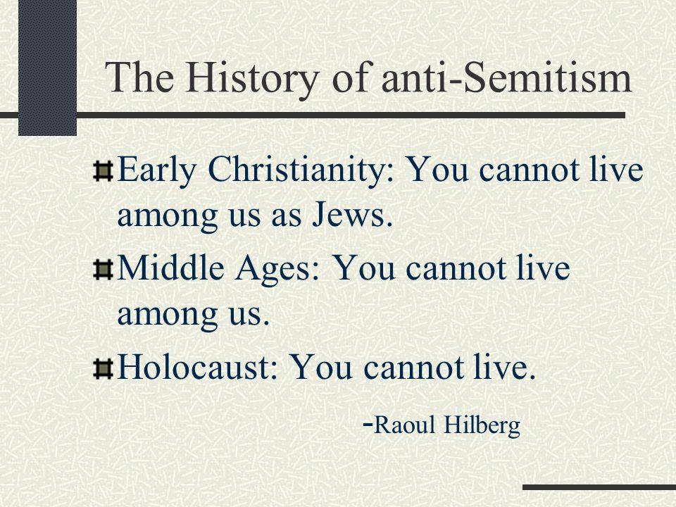 the history of antisemitism in europe Sometimes called the longest hatred, antisemitism has persisted in many forms for over two thousand years the racial antisemitism of the national socialists (nazis) took hatred of jews to a genocidal extreme, yet the holocaust began with words and ideas: stereotypes, sinister cartoons, and the gradual spread of hate in the first millennium of the christian era, leaders in the european.