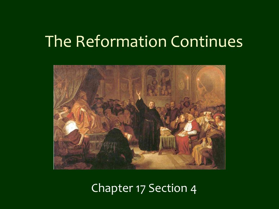 chapter 17 section 4 guided reading the reformation continues