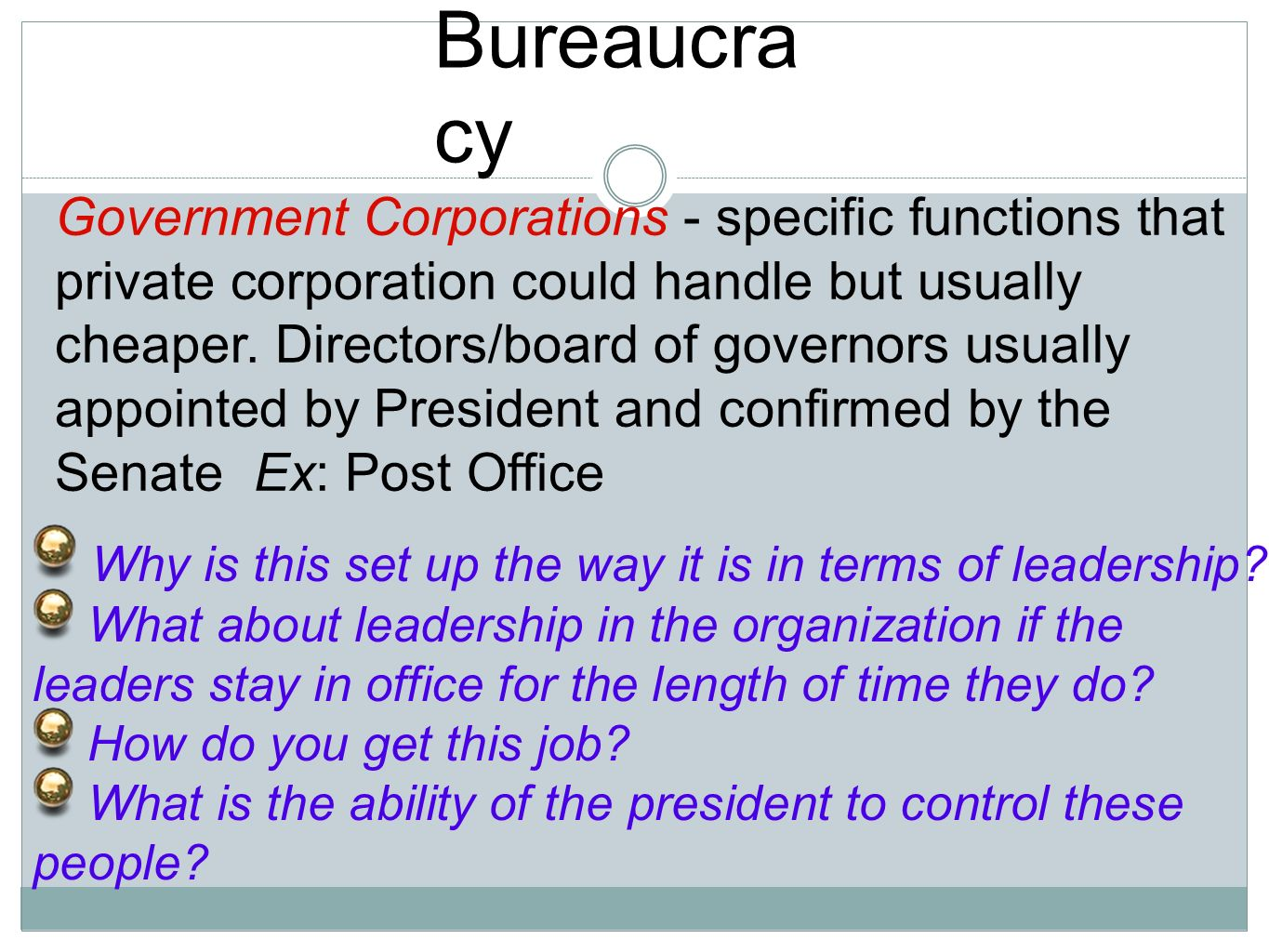 leadership post bureaucracy Bureaucratic leadership is one of the most prevalent forms of management today in this lesson, you'll learn the key concepts of bureaucratic.