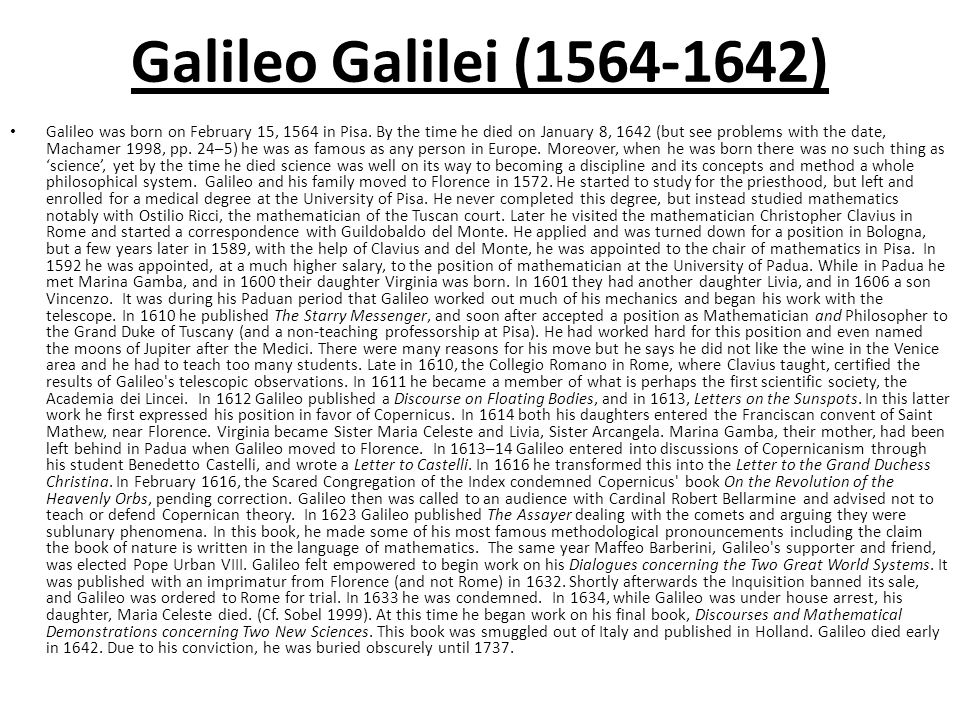 galileo galilei scientific method essay Galileo galilei (italian:  the essay also included four theological arguments, but ingoli suggested galileo focus on the physical and mathematical arguments, and he did not mention.