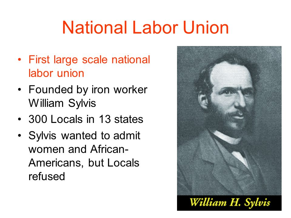 National Labor Union First large scale national labor union
