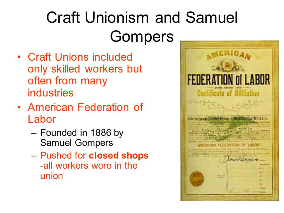 Craft Unionism and Samuel Gompers
