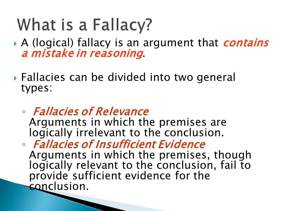 what is a fallacy in relation to critical thinking Free essay: the significance of fallacies in critical thinking is important to understand so that clear and concise arguments can be made on a logical.