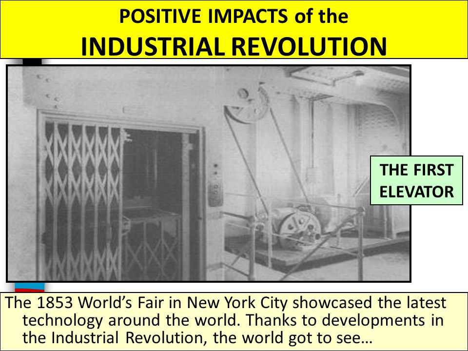 the effects of the industrial revolution on the world The industrial revolution raised the quality of life for workers and their families   sophisticated pessimists began to emphasize the qualitative effects of  military  build-up that was unmatched until world war i (williamson, p.