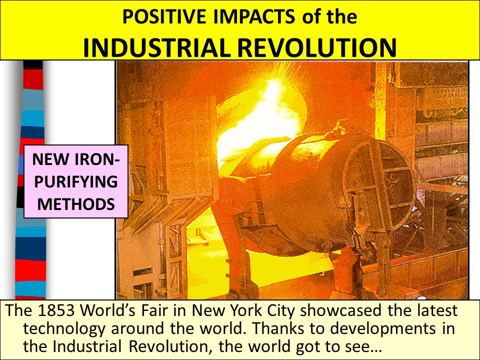 The positive effect of industrial revolution