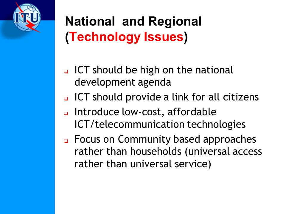 National and Regional (Technology Issues)