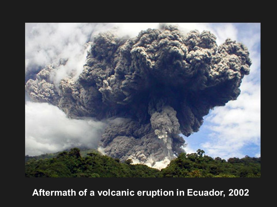 Aftermath of a volcanic eruption in Ecuador, 2002