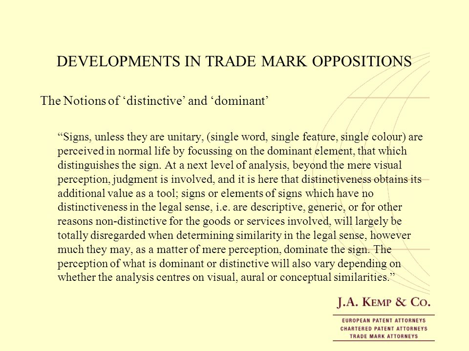 DEVELOPMENTS IN TRADE MARK OPPOSITIONS