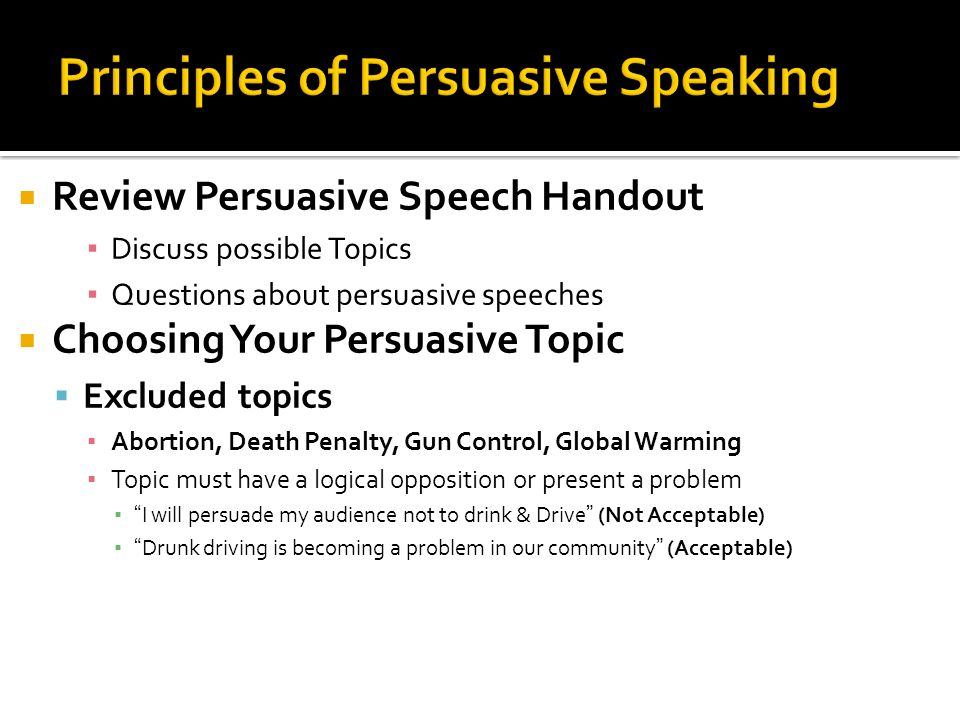 understanding principles of persuasive speaking ppt  principles of persuasive speaking