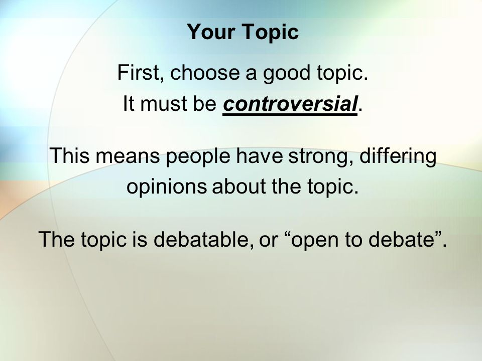 persuasive speaking tips ppt video online  first choose a good topic it must be controversial