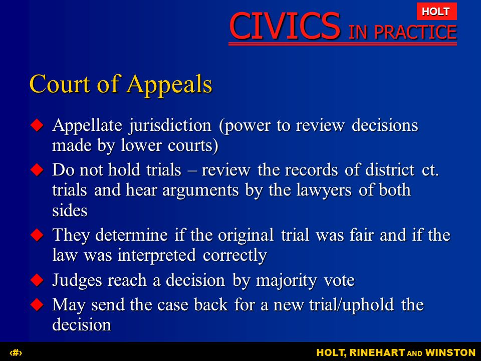 Court of Appeals Appellate jurisdiction (power to review decisions made by lower courts)