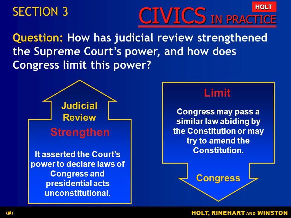 SECTION 3 Question: How has judicial review strengthened the Supreme Court's power, and how does Congress limit this power