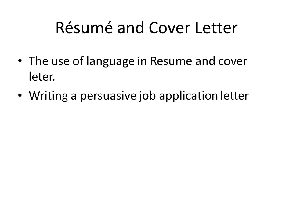 resume and cover letter writing ppt Resumes and cover letters action verbs for your resume in combined powerpoint presentation thomas wilck associates london, uk assistant account executive may.
