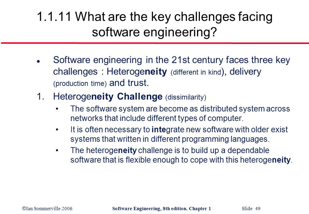 major challenges in software engineering Centre for software engineering research lab  and the introduction of major software process innovations,  what are the major challenges and.