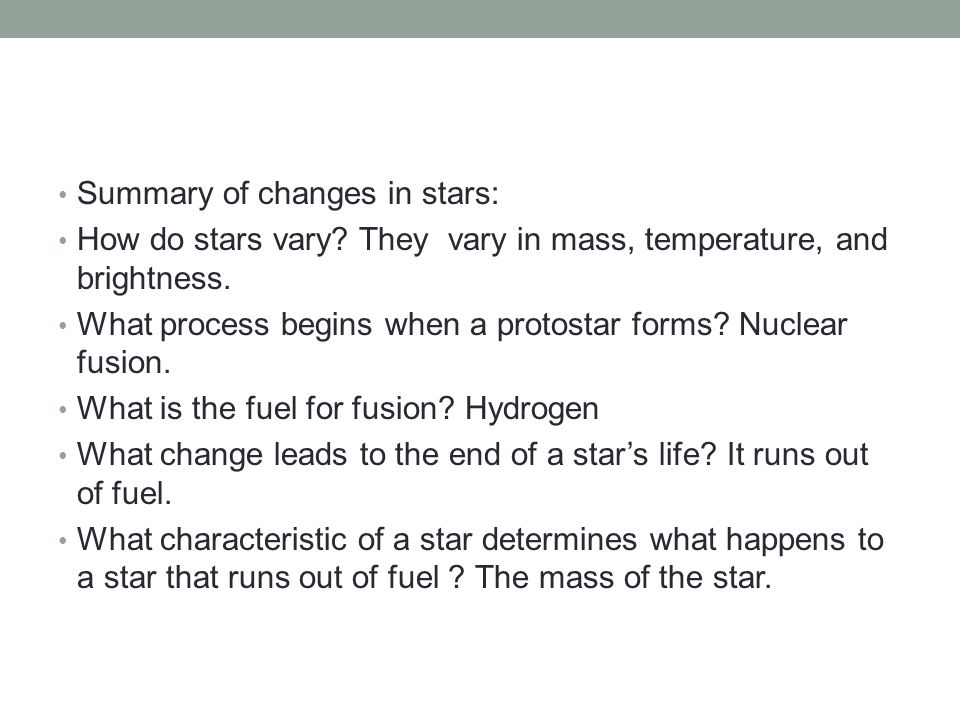 Summary of changes in stars: