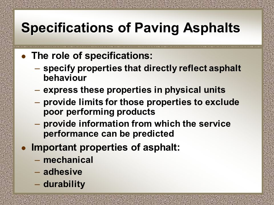 Specifications of Paving Asphalts