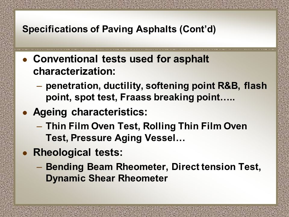 Specifications of Paving Asphalts (Cont'd)