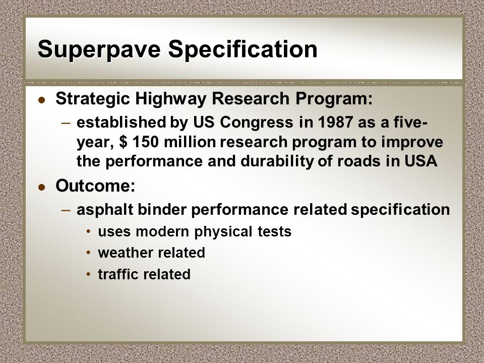 Superpave Specification