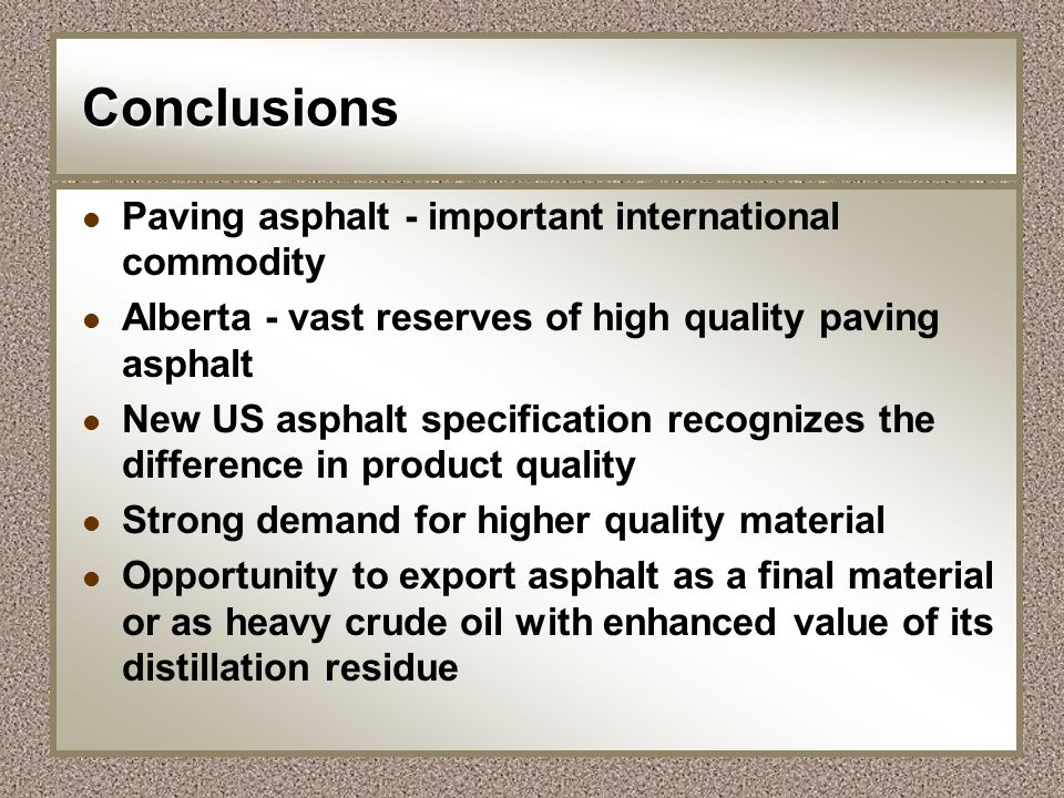 Conclusions Paving asphalt - important international commodity