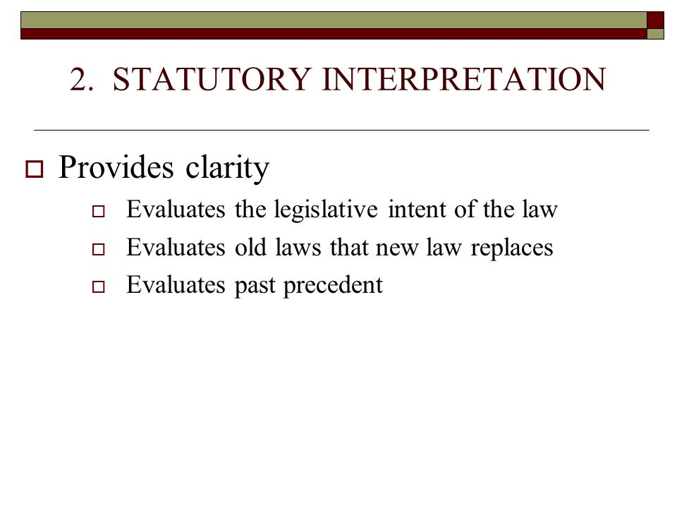 2. STATUTORY INTERPRETATION