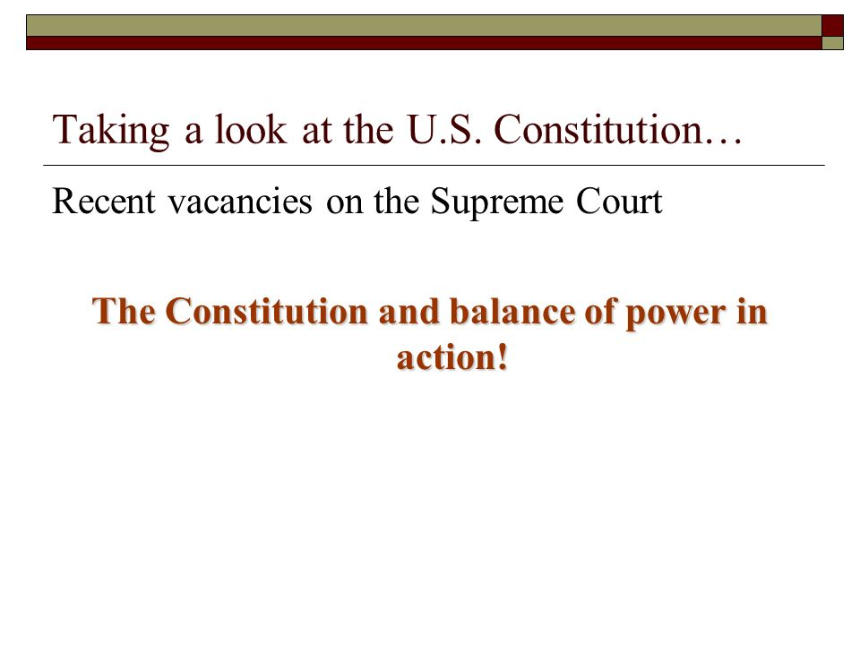 Taking a look at the U.S. Constitution…