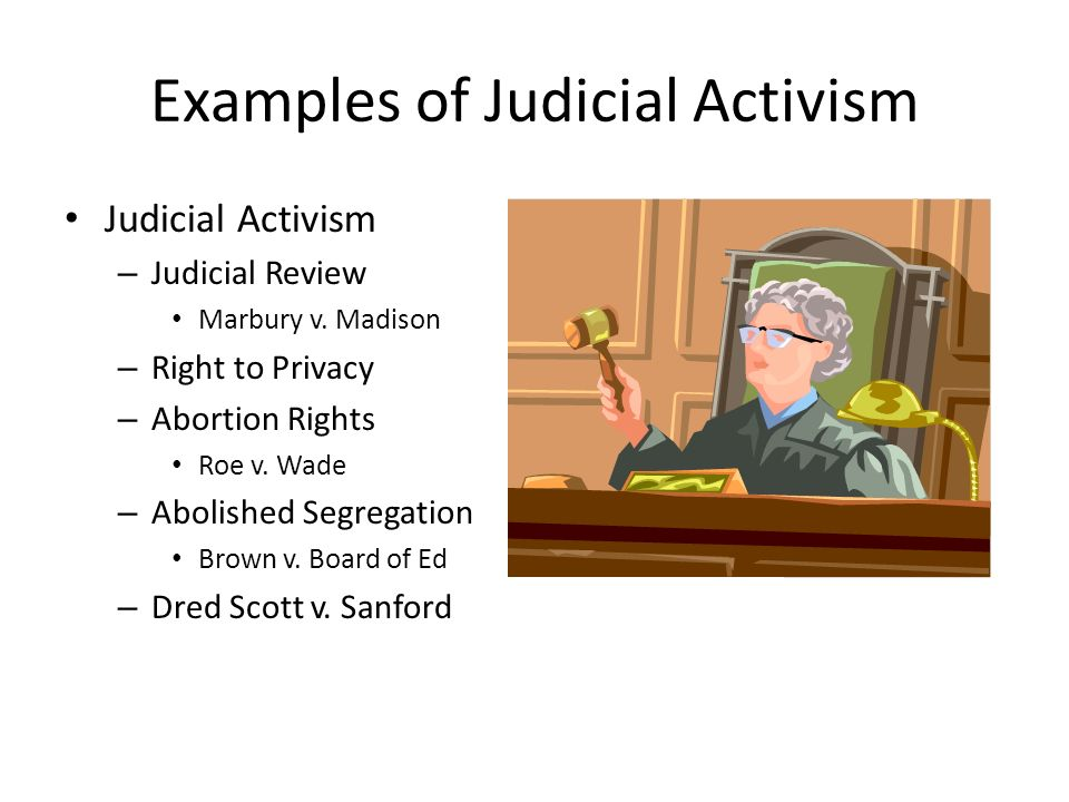 judicial activism and some of the examples from the past