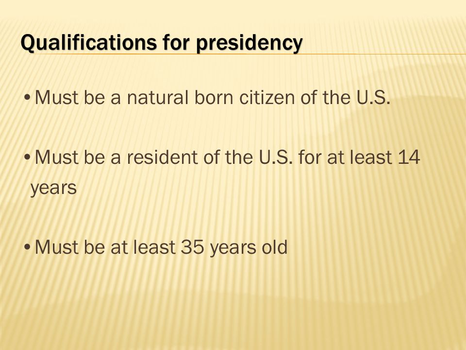 Qualifications for presidency