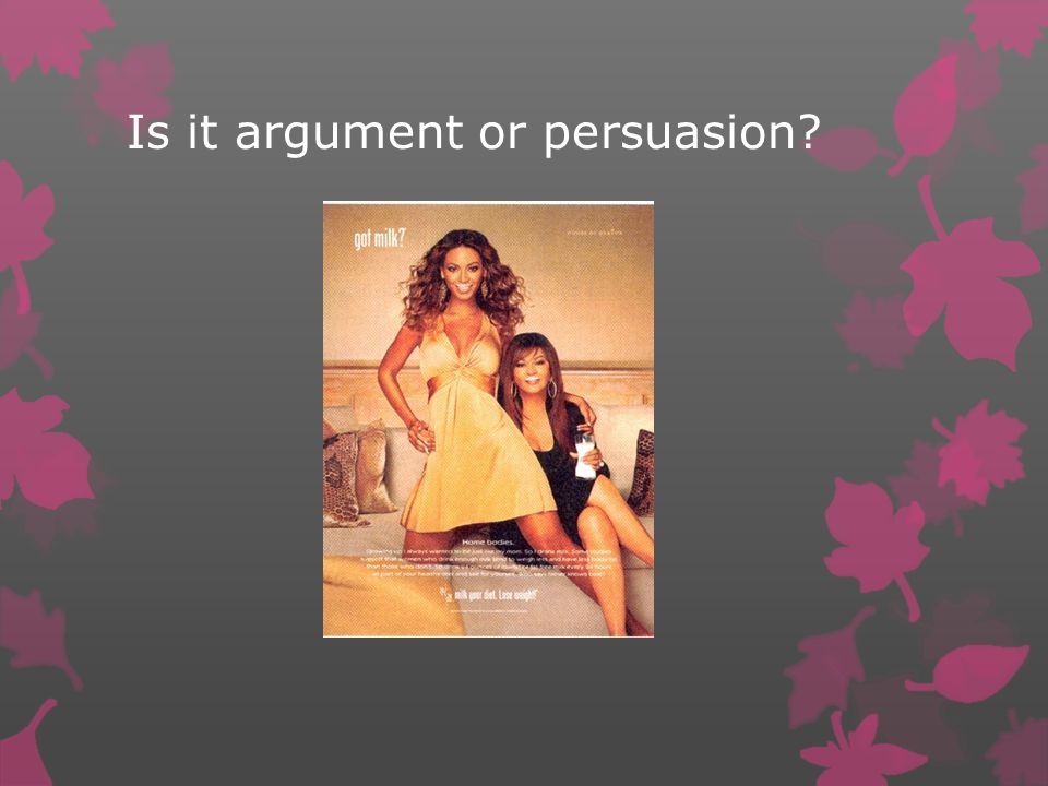 Is it argument or persuasion