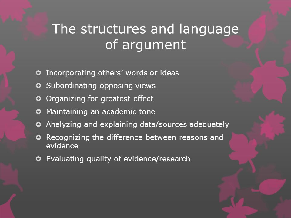 The structures and language of argument