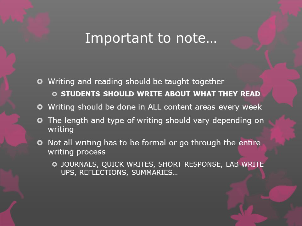 Important to note… Writing and reading should be taught together
