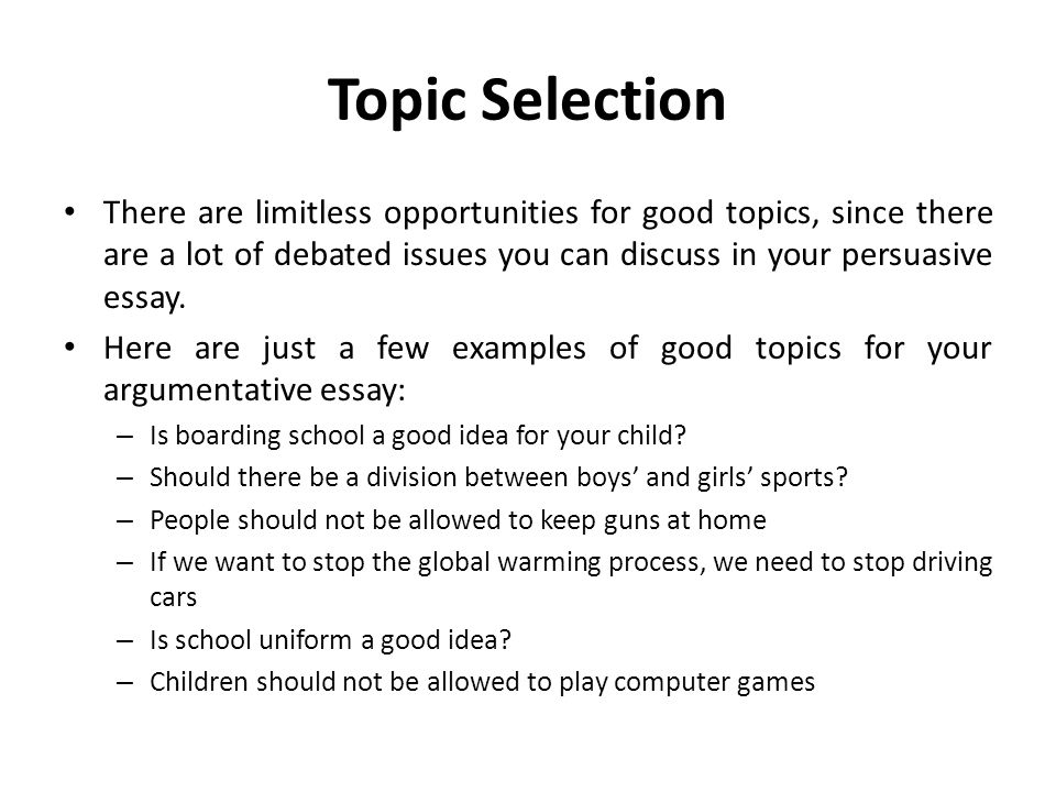 a good persuasive essay example topic Besides persuasive topics below is a good example of best essay topics that satisfy the two categories really well choosing what to wear.