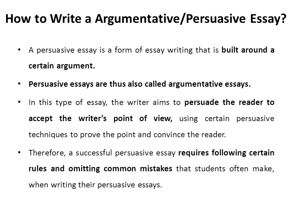 Argumentative/ Persuasive Essay - Ppt Download