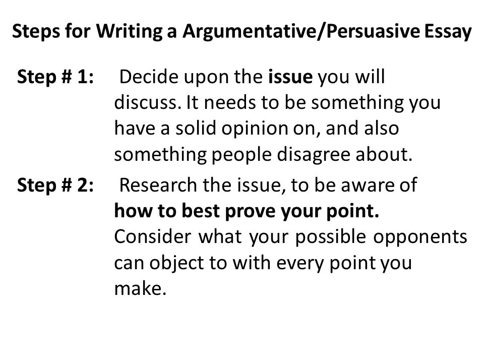 argumentative essay writing techniques Techniques when your professor asks you to write an argumentative essay, you'll often be given something specific to write about for example, you may be asked to.