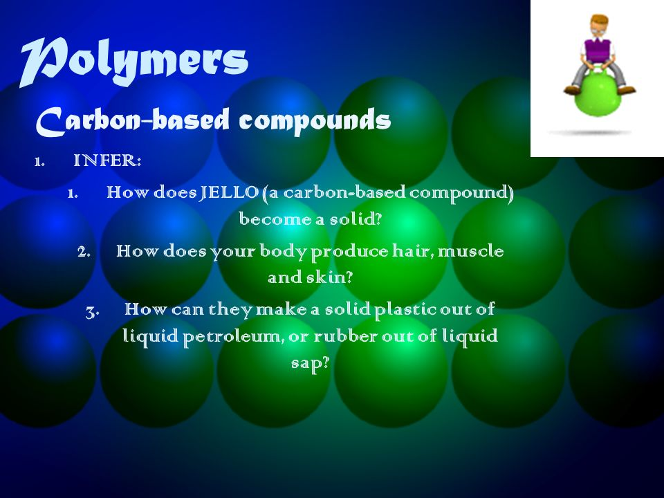 Carbon-based compounds - ppt download