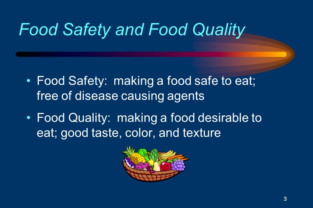 food safety and quality Food safety is a multidisciplinary field aimed at providing consumers with a high-quality food product, free of contaminants it focuses on the analytical and toxicological aspects, in addition to risk analysis and management.