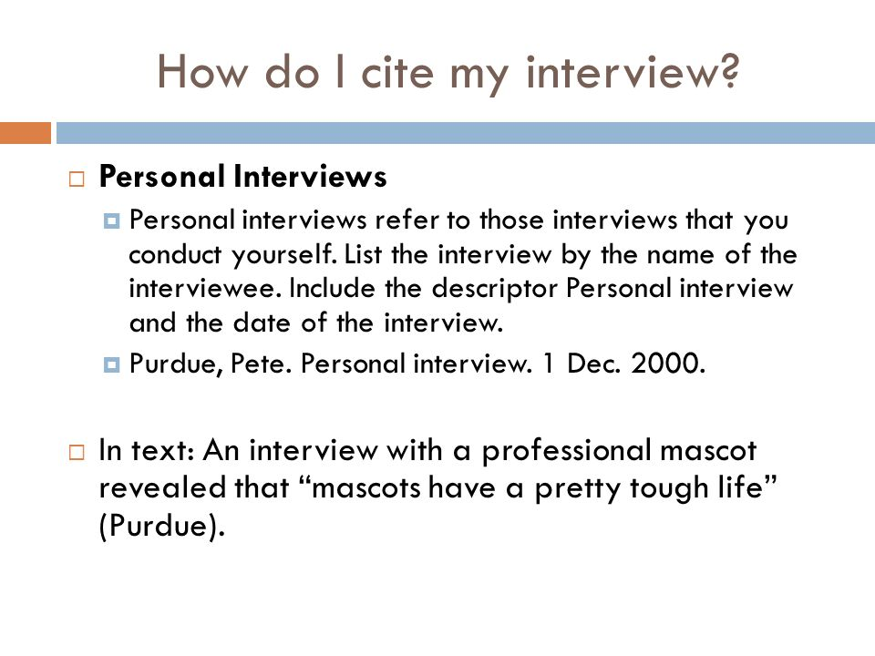 How to Cite Interview in MLA 7