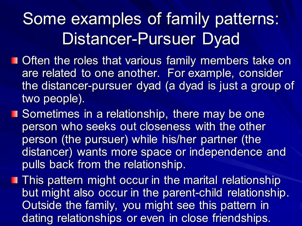 pursuer distancer dating A pursuer/distancer relationship is a challenge for any two people in this article dr bill baker explains this difficult communication sequence and then explores a potential solution through several specific mutual accommodation actions this information can equip pursuer/distancer couples to work toward survival and healthiness.
