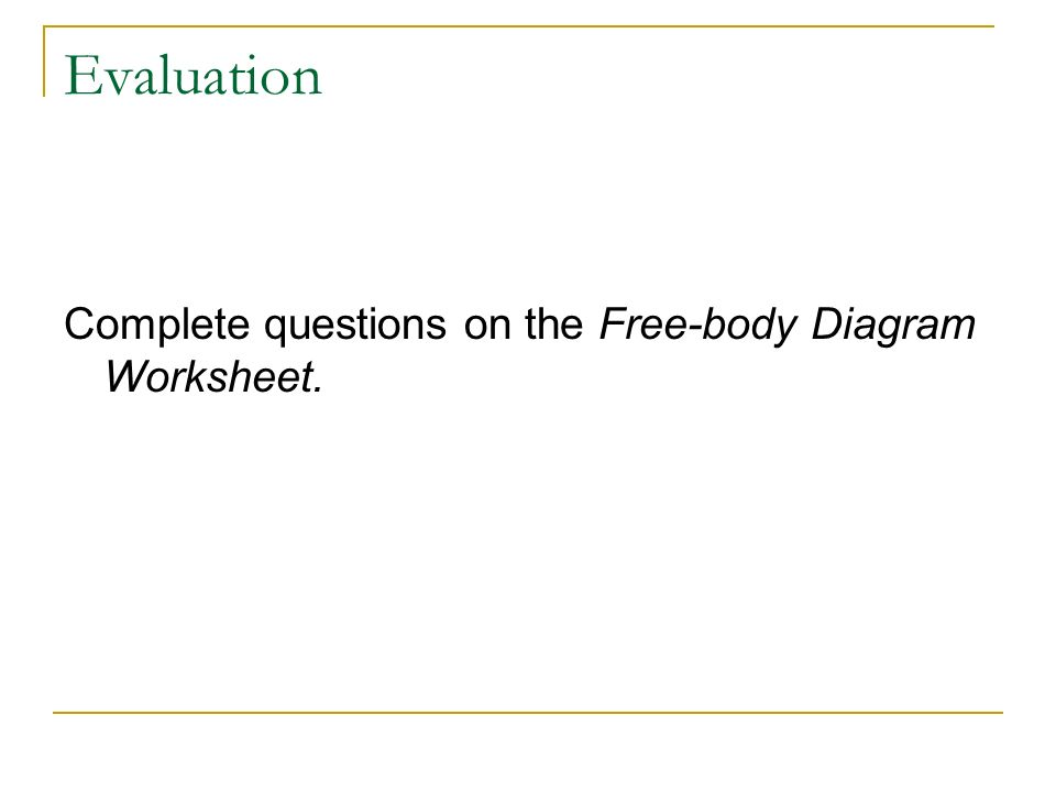 Newtons 1st Law Free Body Diagram Worksheet Answers Proga Info
