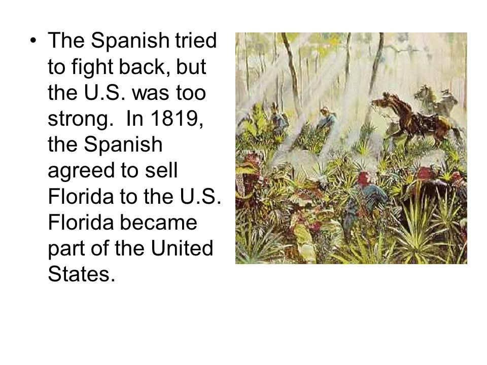 The Spanish tried to fight back, but the U. S. was too strong
