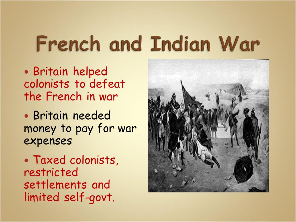 the colonist in french and indian war The war stalemated in europe, but england defeated france decisively in india, africa, and north america, where french territorial claims were virtually eliminated american indian allies fought on both sides of the conflict, their loyalty in part secured by promises to keep colonists out of their territory despite victory, england.