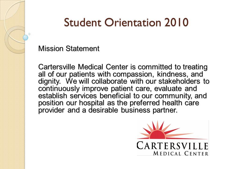 Student Orientation 2010 Mission Statement