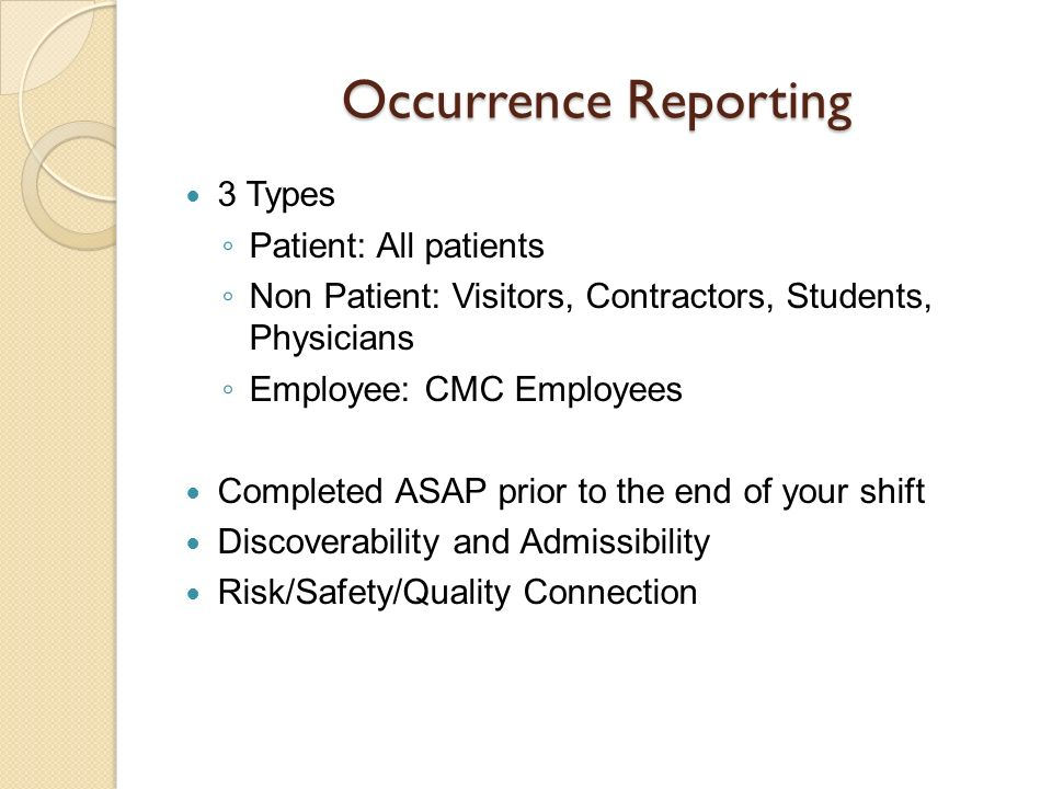 Occurrence Reporting 3 Types Patient: All patients