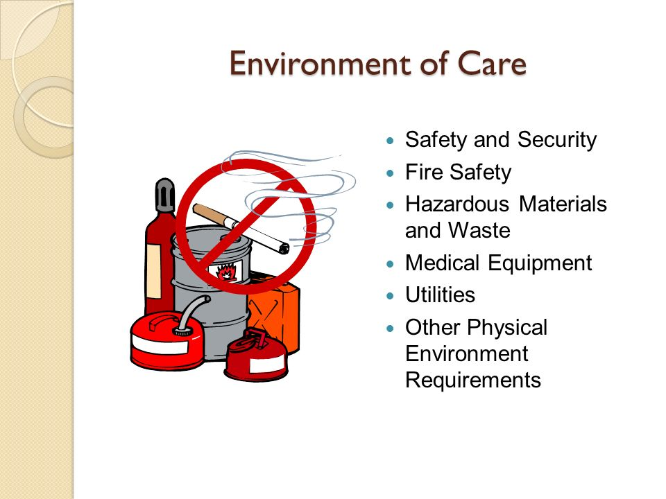Environment of Care Safety and Security Fire Safety